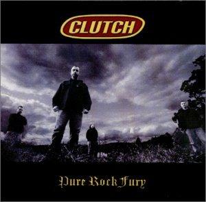 <i>Pure Rock Fury</i> 2001 studio album by Clutch