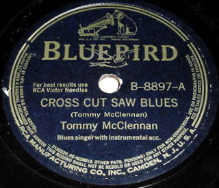 Crosscut Saw (song) Blues standard popularized by Albert King