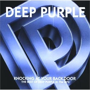 <i>Knocking at Your Back Door: The Best of Deep Purple in the 80s</i> compilation album by Deep Purple