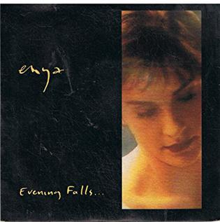 Evening Falls... 1989 single by Enya