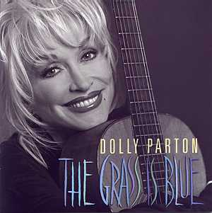 <i>The Grass Is Blue</i> 1999 studio album by Dolly Parton