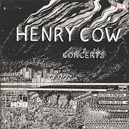 <i>Concerts</i> (Henry Cow album) 1976 live album by Henry Cow