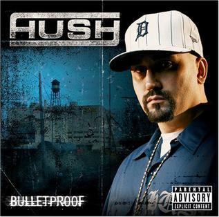 Bulletproof (Hush album) - Wikipedia