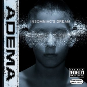 <i>Insomniacs Dream</i> 2002 EP by Adema