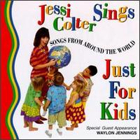 <i>Jessi Colter Sings Just for Kids: Songs from Around the World</i> 1996 studio album by Jessi Colter