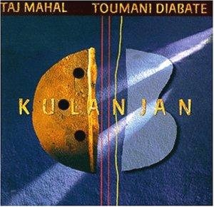 <i>Kulanjan</i> 1999 album by blues artist Taj Mahal and Malian kora-player Toumani Diabaté