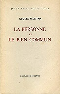 <i>The Person and the Common Good</i> 1947 book by Jacques Maritain