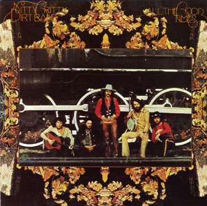 <i>All the Good Times</i> 1972 studio album by Nitty Gritty Dirt Band