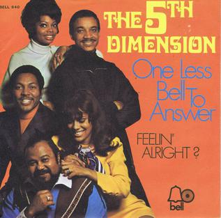 One Less Bell to Answer 1970 song composed by Burt Bacharach performed by Fifth Dimension