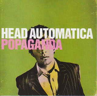 <i>Popaganda</i> 2006 studio album by Head Automatica