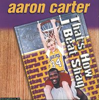 Thats How I Beat Shaq 2001 single by Aaron Carter