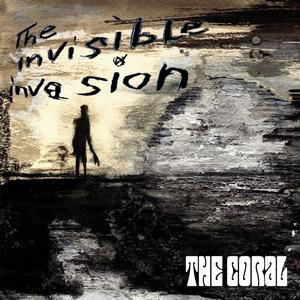 <i>The Invisible Invasion</i> 2005 studio album by the Coral