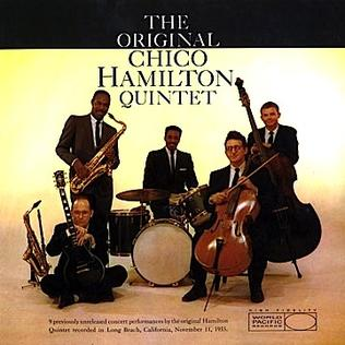 The Original Chico Hamilton Quintet - Wikipedia