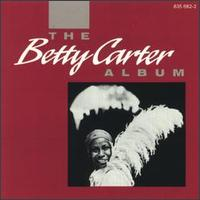 <i>The Betty Carter Album</i> 1976 studio album by Betty Carter