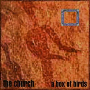 <i>A Box of Birds</i> 1999 studio album by The Church