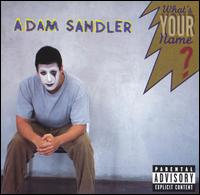 Adam Sandler-What's Your Name (album cover).jpg