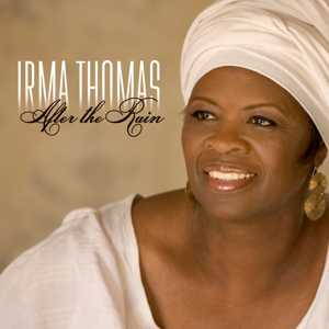 <i>After the Rain</i> (Irma Thomas album) 2006 studio album by Irma Thomas