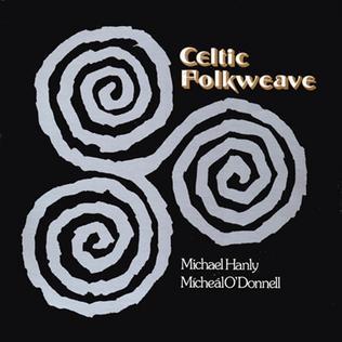 <i>Celtic Folkweave</i> 1974 studio album by , Mick Hanly and Mícheál Ó Domhnaill
