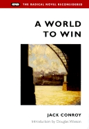 "Cover art for the 2000 Urbana reprint of ""A World to Win"" by Jack Conroy"
