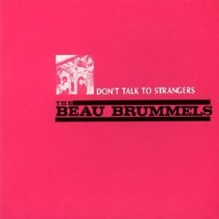 Dont Talk to Strangers (The Beau Brummels song)