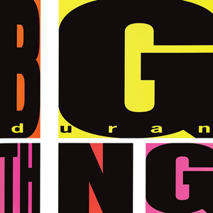 <i>Big Thing</i> (Duran Duran album) 1988 studio album by Duran Duran