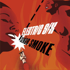 Electric Six [3 Albums][Fire   Senor Smoke   Switzerland][h33t][320kbps][MP3][zfbagman] preview 1