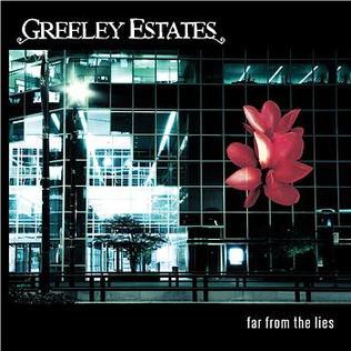<i>Far from the Lies</i> 2006 studio album by Greeley Estates