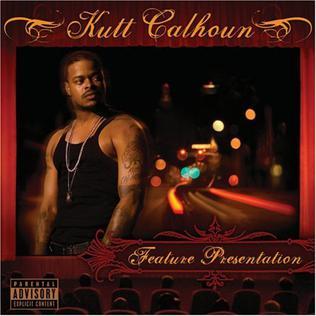 <i>Feature Presentation</i> 2008 studio album by Kutt Calhoun