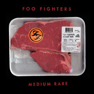 Foo_Fighters_-_Medium_Rare.jpg
