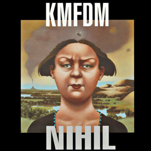 <i>Nihil</i> 1995 studio album by KMFDM