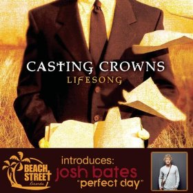 Lifesong (song) single by Casting Crowns