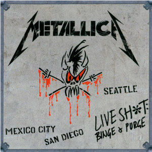 <i>Live Shit: Binge & Purge</i> 1993 box set by Metallica