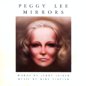 <i>Mirrors</i> (Peggy Lee album) 1975 studio album by Peggy Lee