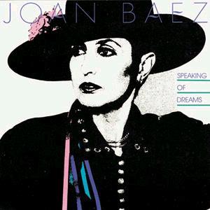 <i>Speaking of Dreams</i> album by Joan Baez