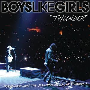 Thunder (Boys Like Girls song) 2008 single by Boys Like Girls