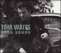 <i>Used Songs 1973–1980</i> 2001 compilation album by Tom Waits