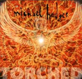 <i>Torched</i> (album) 1999 studio album by Michael Hedges