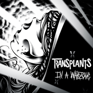 <i>In a Warzone</i> 2013 studio album by Transplants
