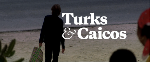 Turks & Caicos (film) - Wikipedia