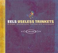 <i>Useless Trinkets: B-Sides, Soundtracks, Rarities and Unreleased 1996–2006</i> 2008 compilation album by Eels