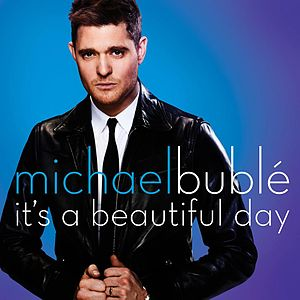 It S A Beautiful Day Michael Buble Song Wikipedia