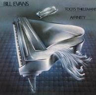 <i>Affinity</i> (Bill Evans album) 1979 studio album by Bill Evans