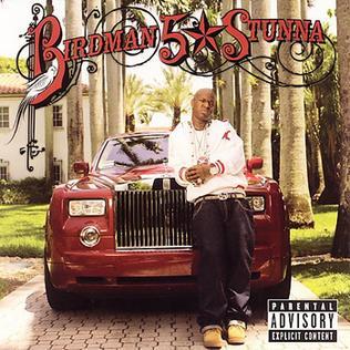 <i>5 * Stunna</i> 2007 studio album by Birdman