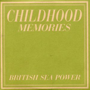 Cover image of song Childhood Memories by British Sea Power