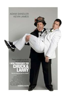 Picture of a movie: I Now Pronounce You Chuck & Larry