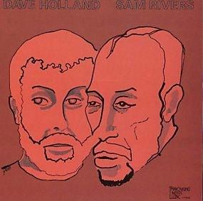 <i>Dave Holland / Sam Rivers</i> 1976 studio album by Dave Holland & Sam Rivers