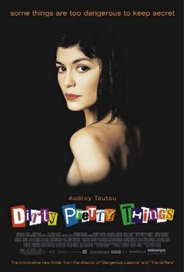 Dirty, Pretty Things