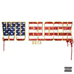 <i>Wu Block</i> 2012 studio album by Ghostface Killah and Sheek Louch
