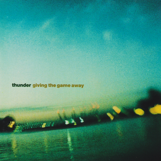 <i>Giving the Game Away</i> 1999 studio album by Thunder