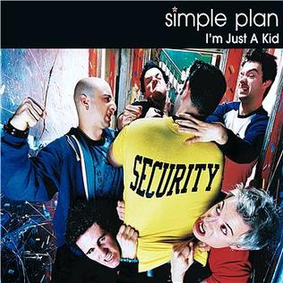 Im Just a Kid 2002 single by Simple Plan